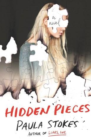 Hidden Pieces by Paula Stokes