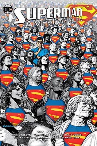 Superman: American Alien by Jonathan Case, Mark Buckingham, Nick Dragotta, Steve Dillon, Ryan Sook, Max Landis, Matthew Clark, Joëlle Jones, Francis Manapul, Tommy Lee Edwards, Jae Lee, Evan Doc Shaner, Jock
