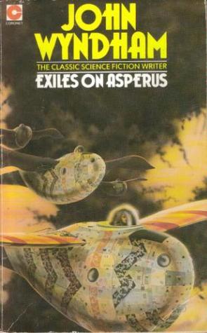 Exiles on Asperus by John Wyndham