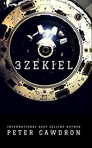 3zekiel by Peter Cawdron
