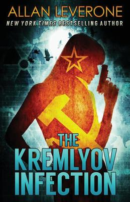 The Kremlyov Infection: A Tracie Tanner Thriller by Allan Leverone