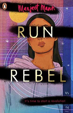 Run, Rebel by Manjeet Mann