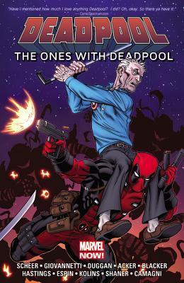 "Deadpool: The Ones With Deadpool by Stanley ""Artgerm"" Lau, Paul Scheer, Salvador Espin, Nick Giovannetti, Scott Kolins, Jacopo Camagni, Christopher Hastings, Gerry Duggan"