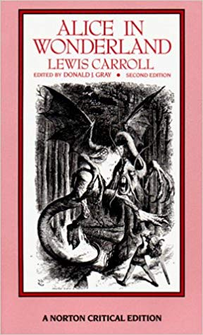 Alice in Wonderland / Hunting of the Snark by Lewis Carroll, Donald J. Gray