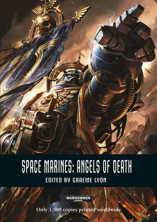 Space Marines: Angels of Death by Graeme Lyon