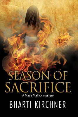 Season of Sacrifice: First in a New Seattle-Based Mystery Series by Bharti Kirchner