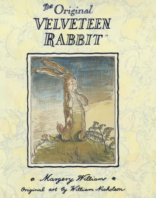 The Original Velveteen Rabbit by Margery Williams Bianco