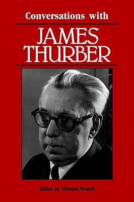 Conversations with James Thurber by James Thurber