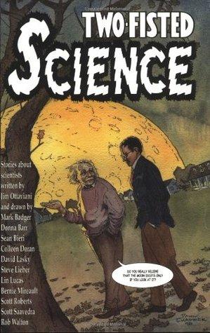 Two-Fisted Science by Donna Barr, David Lasky, Jim Ottaviani