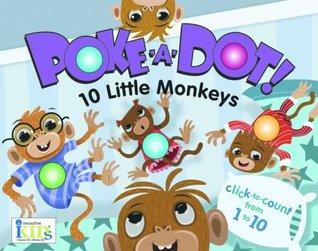 Poke-A-Dot! 10 Little Monkeys by Ikids, Travis King