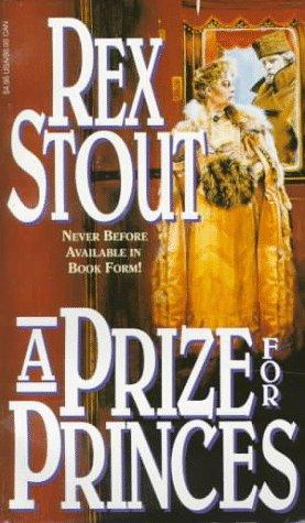 A Prize for Princes by Rex Stout
