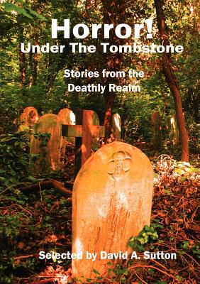 Horror! Under the Tombstone by Ramsey Campbell, David A. Riley