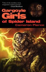 Gargoyle Girls of Spider Island by Cameron Pierce