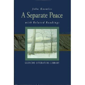 A Separate Peace with related Readings by John Knowles