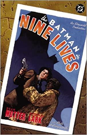 Batman: Nueve vidas by Dean Motter, Michael Lark