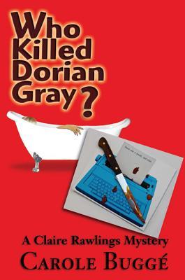 Who Killed Dorian Gray? by Carole Buggé