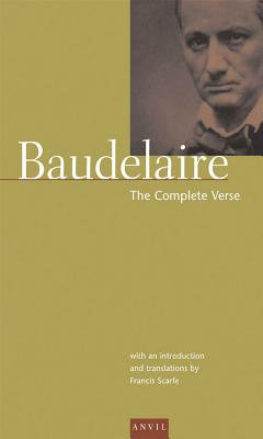 Charles Baudelaire: The Complete Verse by Charles Baudelaire