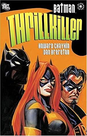 Batman: Thrillkiller by Howard Chaykin, Dan Brereton