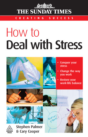 How to Deal with Stress by Stephen Palmer, Cary L. Cooper