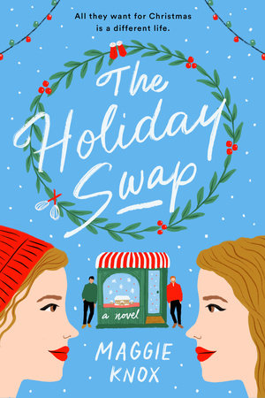 The Holiday Swap by Maggie Knox