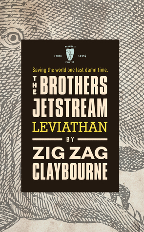 The Brothers Jetstream: Leviathan by Zig Zag Claybourne