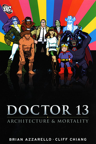 Doctor 13: Architecture and Mortality by Brian Azzarello, Cliff Chiang
