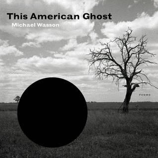This American Ghost by Michael Wasson