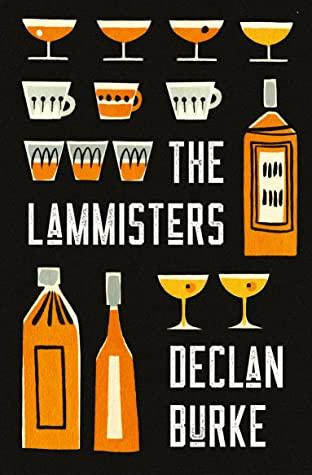 The Lammisters by Declan Burke