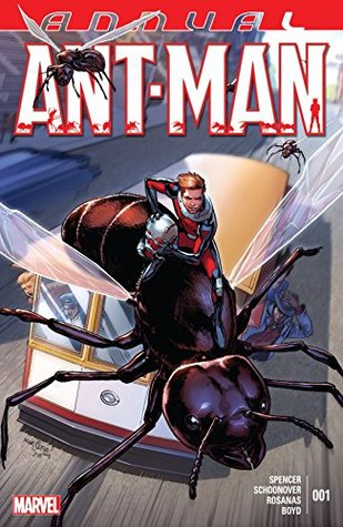 Ant-Man Annual #1 by David Marquez, Nick Spencer, Brent Schoonover, Ramon Rosanas