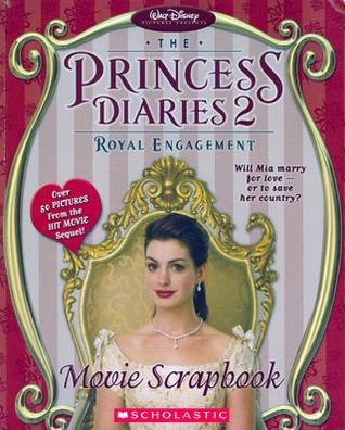 The Princess Diaries 2, Royal Engagement: Movie Scrapbook by Walt Disney Company, Shonda Rhimes