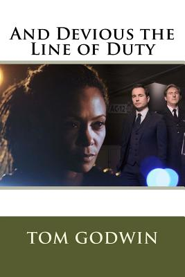 And Devious the Line of Duty by Tom Godwin