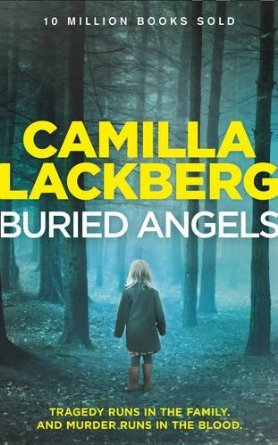 Buried Angels by Camilla Läckberg