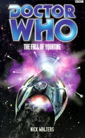 Doctor Who: The Fall of Yquatine by Nick Walters