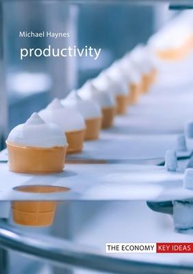 Productivity by Michael Haynes