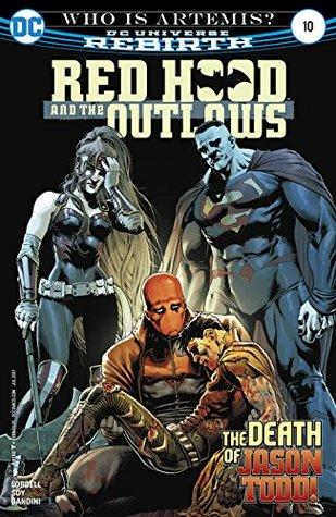 Red Hood and the Outlaws (2016-) #10 by Scott Lobdell, Veronica Gandini, Dexter Soy, Romulo Fajardo Jr., Nicola Scott