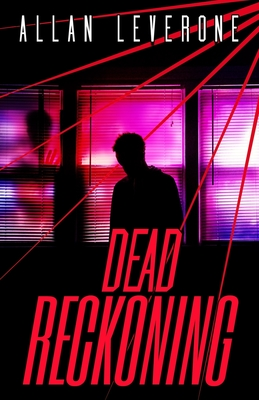 Dead Reckoning: A Jack Sheridan Pulp Thriller by Allan Leverone