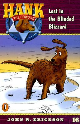 Lost in the Blinded Blizzard by Gerald L. Holmes, John R. Erickson