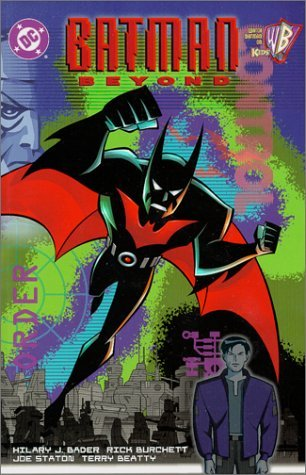 Batman: Beyond by Hilary J. Bader