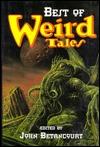 Best of Weird Tales by John Gregory Betancourt