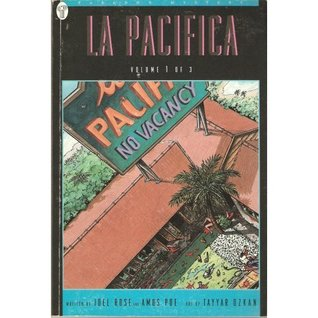 La Pacifica Volume 1 (Don't Ask Why) by Joel Rose, Tayyar Ozkan, Amos Poe