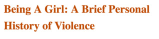 Being A Girl: A Brief Personal History of Violence by Anne Thériault