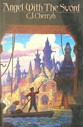 Angel with the Sword by C.J. Cherryh
