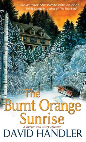 The Burnt Orange Sunrise by David Handler