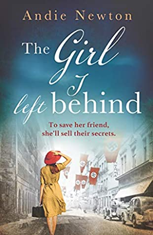 The Girl I Left Behind by Andie Newton