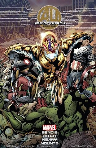 Age of Ultron #1 by Brian Michael Bendis, Bryan Hitch