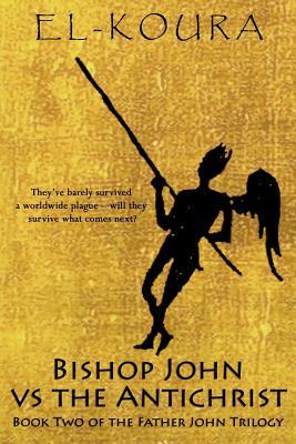 Bishop John VS the Anitchrist by Karl El-Koura