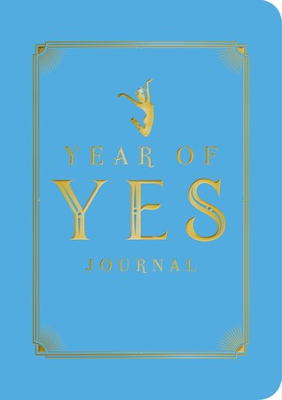 The Year of Yes Journal by Shonda Rhimes