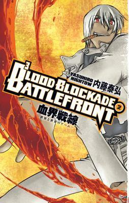 Blood Blockade Battlefront Volume 2 by Chris Warner, Yasuhiro Nightow