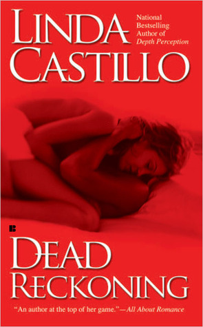 Dead Reckoning by Linda Castillo