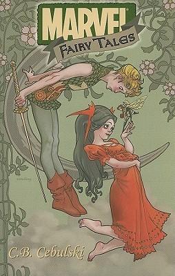 Marvel Fairy Tales by Ricardo Tércio Vinagre Guimarães, Claire Wendling, C.B. Cebulski, Nuno Plati, João M.P. Lemos, Kyle Baker, Takeshi Miyazawa